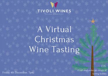 The Tivoli Wines Virtual Christmas Wine Tasting
