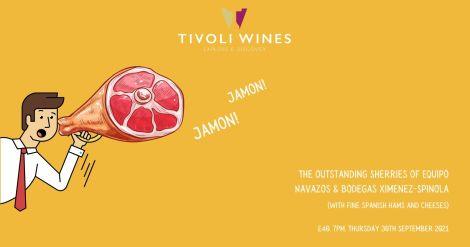 Jamon Jamon - The Sherries of Equipo Navazos & Bodegas Ximenez-Spinola