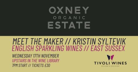 Meet The Maker - Oxney Organic Estate
